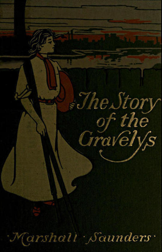 The Story of the Gravelys A Tale for Girls