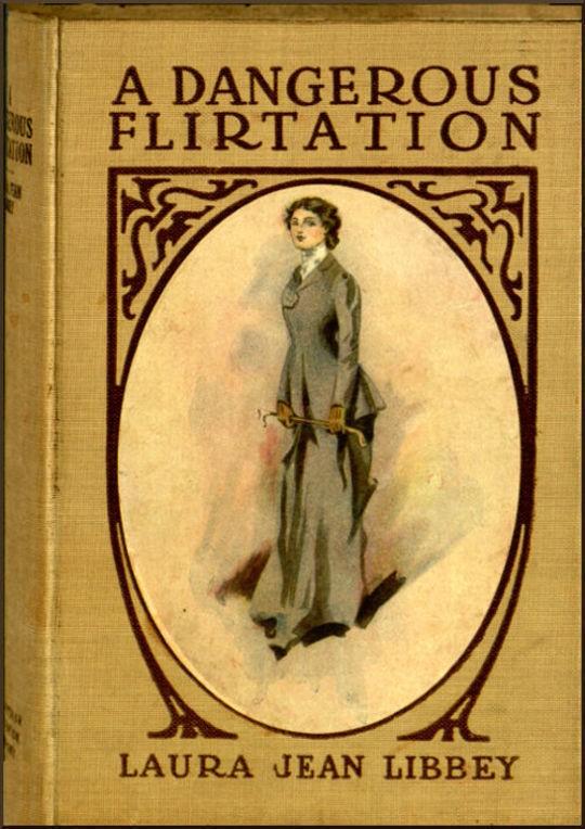 A Dangerous Flirtation Or, Did Ida May Sin?
