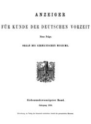 Anzeiger für Kunde der deutschen Vorzeit, 27. Band, 1880 Organ des Germanischen Museums