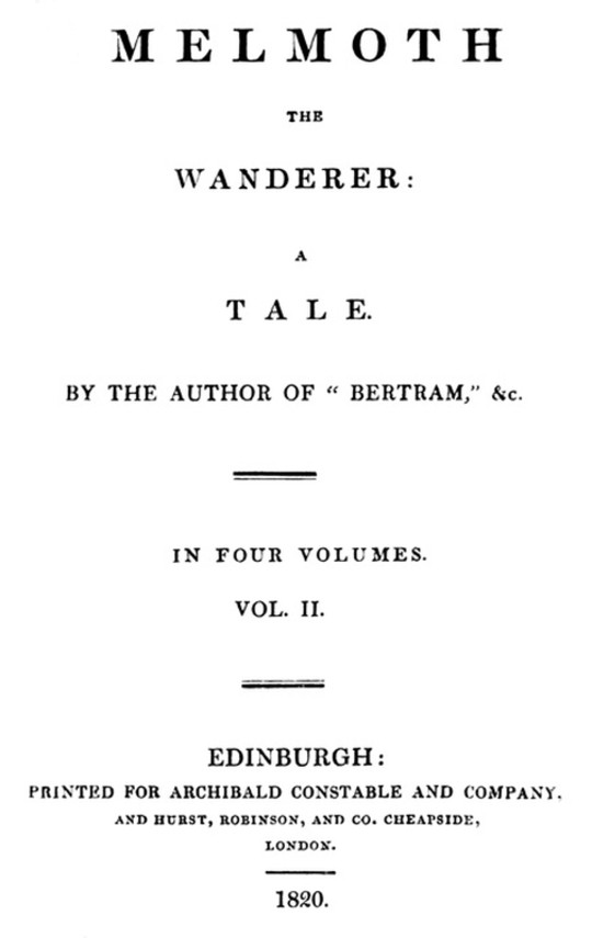 Melmoth the Wanderer Vol 2 (of 4)
