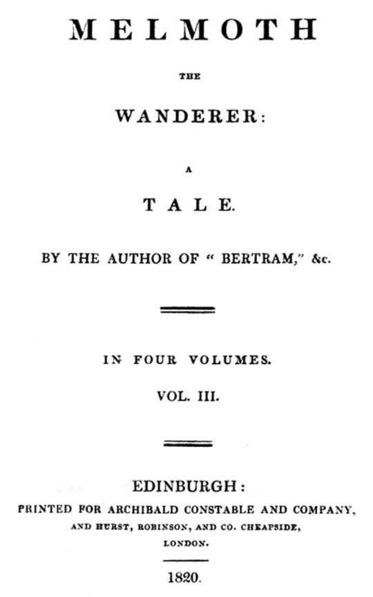 Melmoth the Wanderer Vol 3 (of 4)