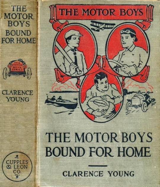 The Motor Boys Bound for Home or, Ned, Bob and Jerry on the Wrecked Troopship