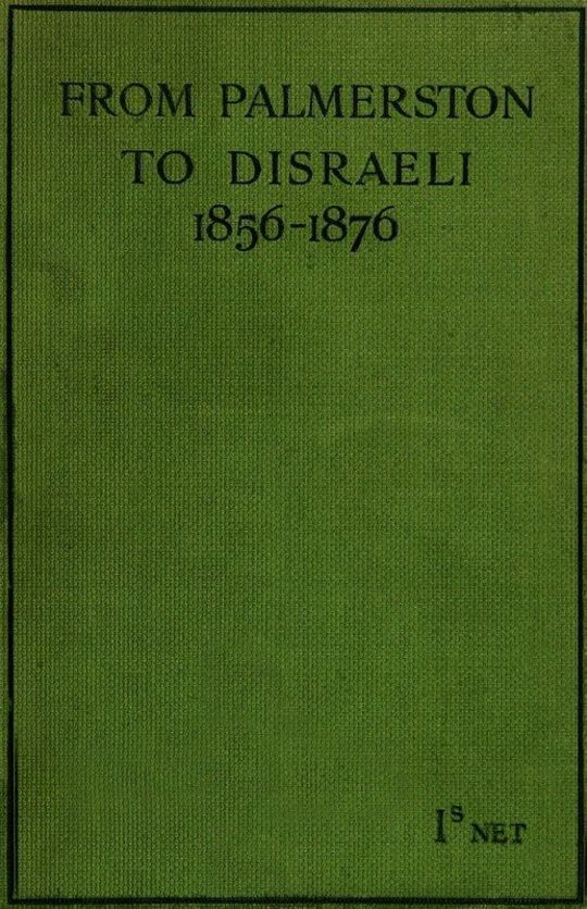 From Palmerston to Disraeli (1856-1876)