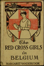 The Red Cross Girls in Belgium