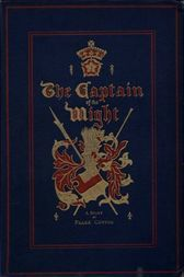 The Captain of the Wight A Romance of Carisbrooke Castle in 1488