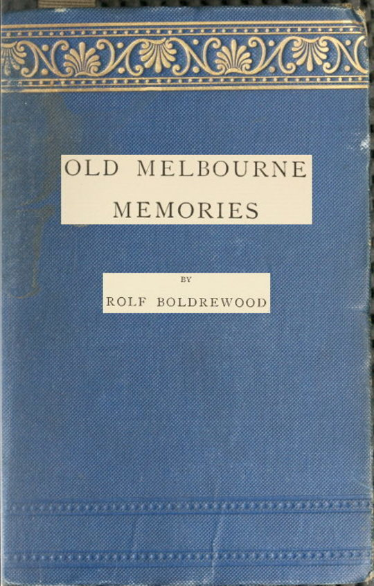 Old Melbourne Memories Second Edition, Revised
