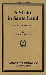 A Strike in Santa Land A Play in One Act