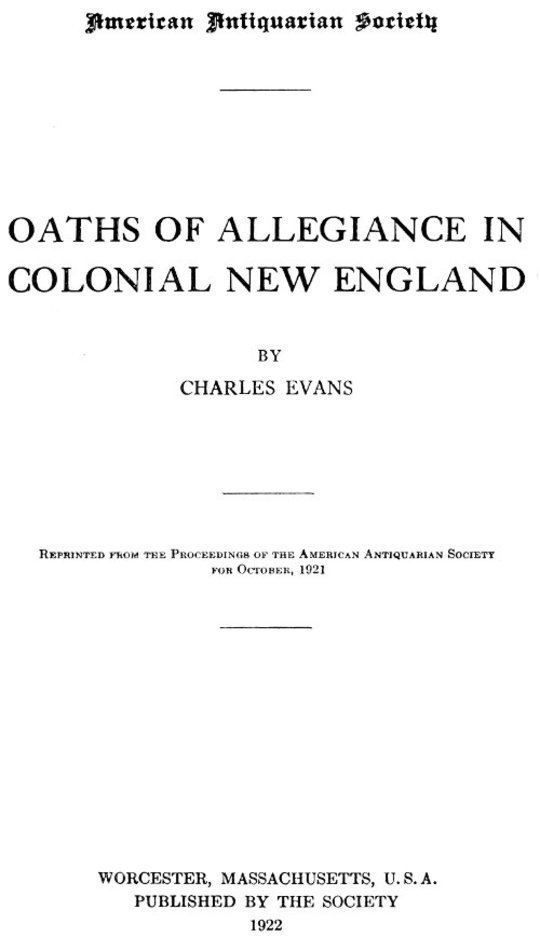 Oaths of Allegiance in Colonial New England
