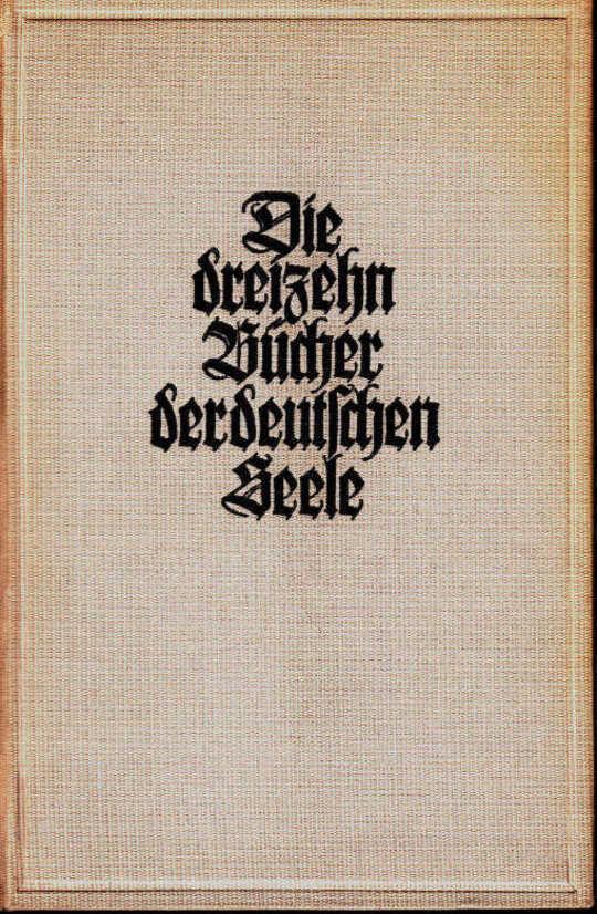 Die dreizehn Bücher der deutschen Seele