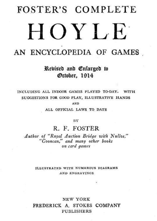 Foster's Complete Hoyle An encyclopedia of games
