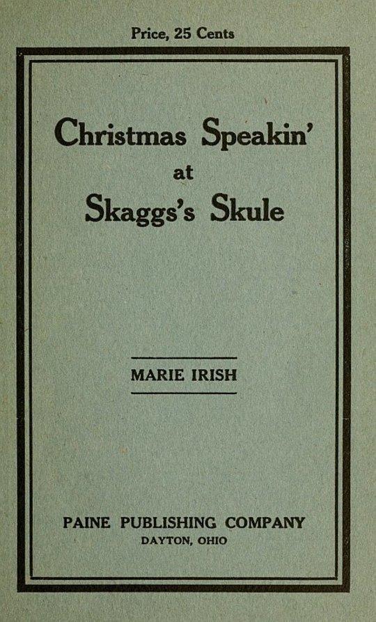 Christmas Speakin' at Skagg's Schule