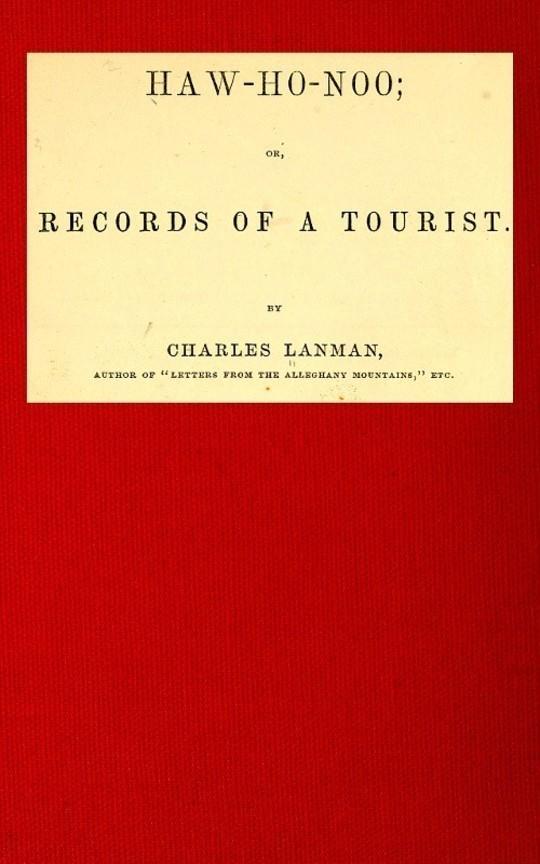 Haw-Ho-Noo Records of a Tourist