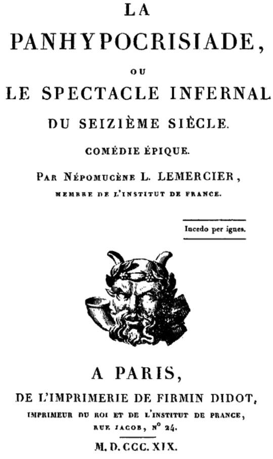 La Panhypocrisiade, ou le spectacle infernal du seizième siècle