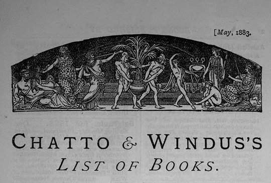 Chatto & Windus's List of Books, May 1883