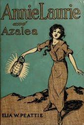 Annie Laurie and Azalea