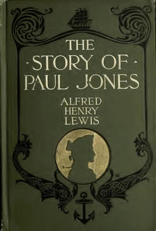 The Story of Paul Jones An Historical Romance