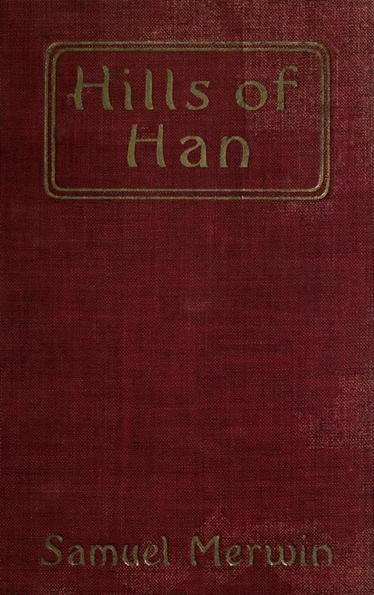 Hills of Han A Romantic Incident