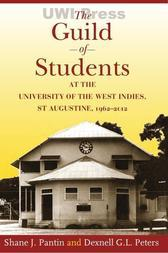 Guild of Students at University of the West Indies, St. Augustine, 1962-2012