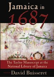 Jamaica in 1687: The Taylor Manuscript at the National Library of Jamaica