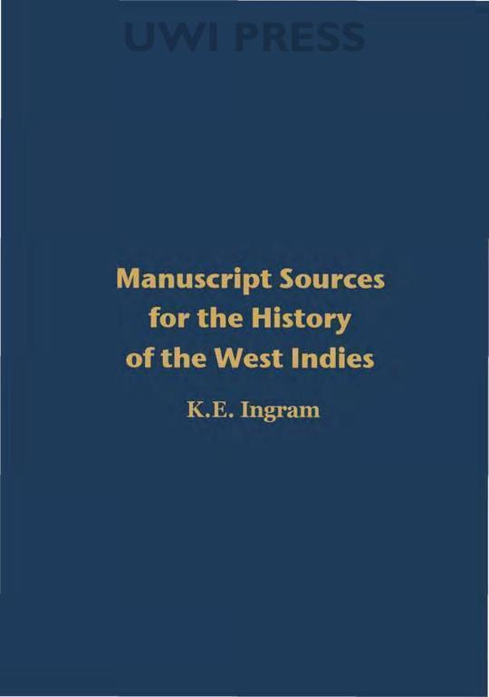 Manuscript Sources for the History of the West Indies