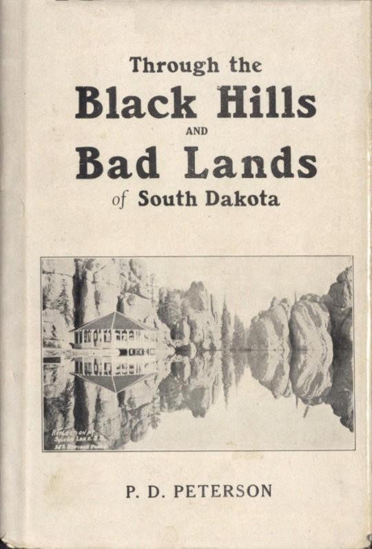 Through the Black Hills and Badlands of South Dakota