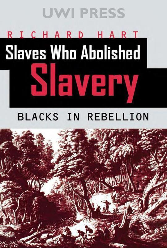 Slaves Who Abolished Slavery: Blacks in Rebellion