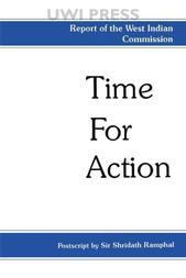 Time For Action: Report of the West Indian Commission