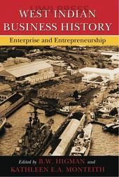 West Indian Business History: Enterprise and Entrepreneurship