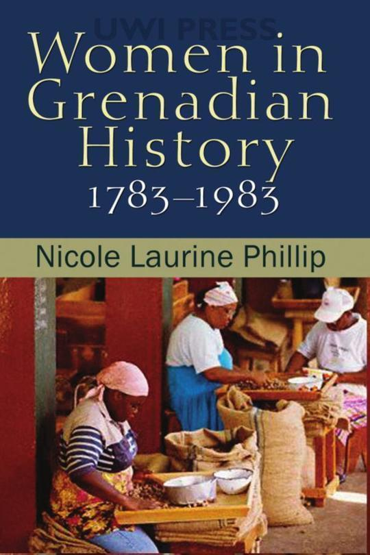 Women in Grenadian History, 1783-1983