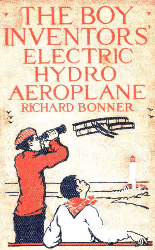 The Boy Inventors' Electric Hydroaeroplane