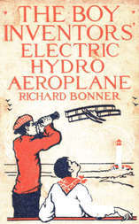 The Boy Inventors' Electric Hydroaeroplane