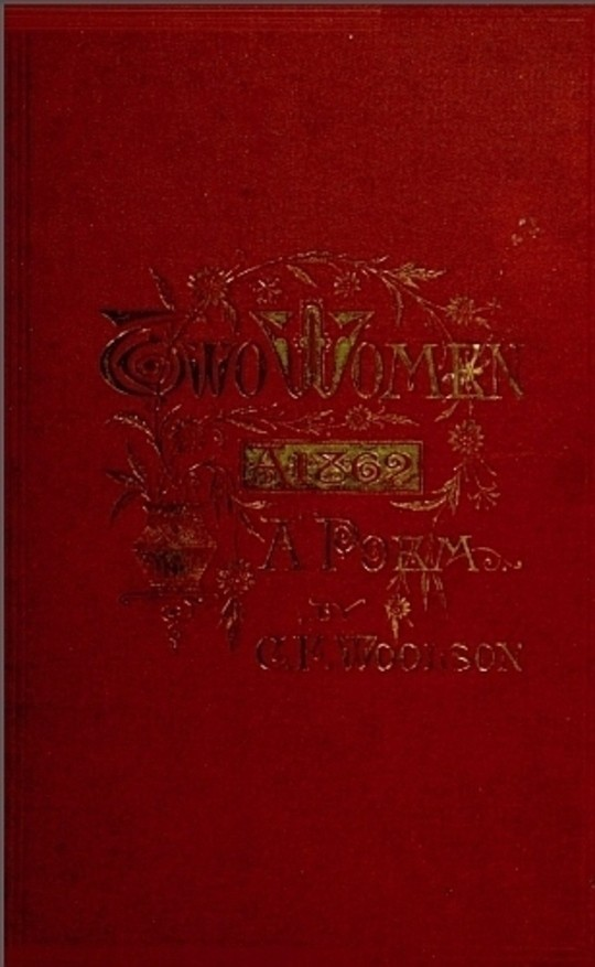 Two Women, 1862; a Poem