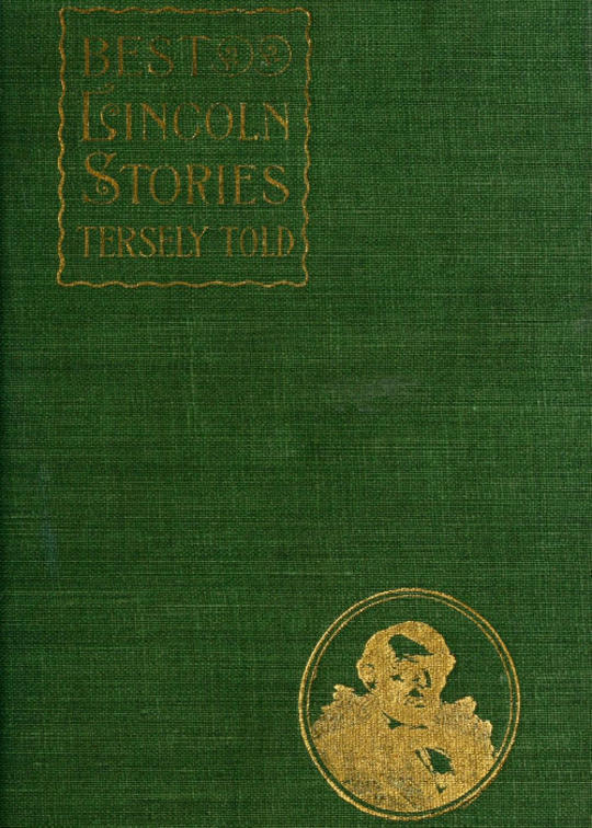 Best Lincoln stories, tersely told