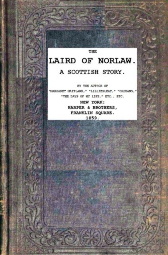 The Laird of Norlaw; A Scottish Story