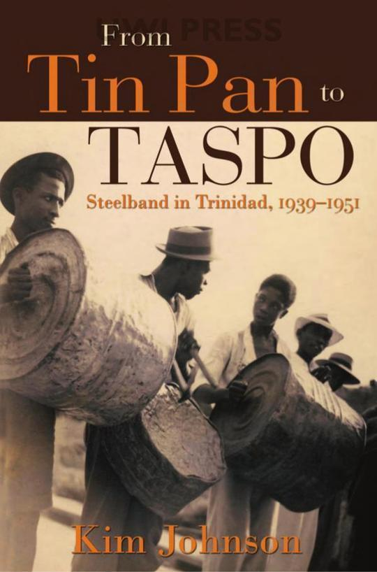From Tin Pan to Taspo: Steelband in Trinidad, 1939-1951