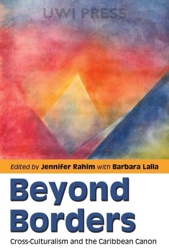 Beyond Borders: Cross-Culturalism and the Caribbean Canon