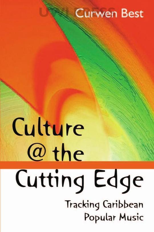 Culture @ the Cutting Edge: Tracking Caribbean Popular Music