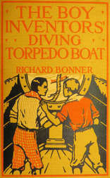 The Boy Inventors' Diving Torpedo Boat