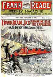 Frank Reade Jr.'s Submarine Boat or to the North Pole Under the Ice.