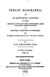 Indian Biography; Vol II (of 2) Or, An Historical Account of Those Individuals Who Have Been Distinguished Among the North American Natives as . . .