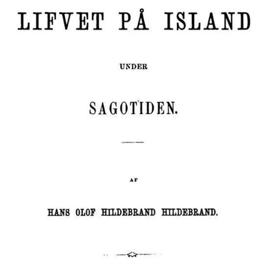Lifvet på Island under sagotiden