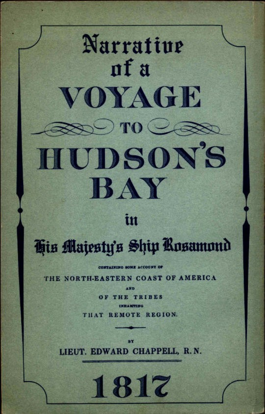 Narrative of a Voyage to Hudson's Bay in His Majesty's Ship Rosamond Containing Some Account of the North-eastern Coast of America and of the Tribes Inhabiting That Remote Region