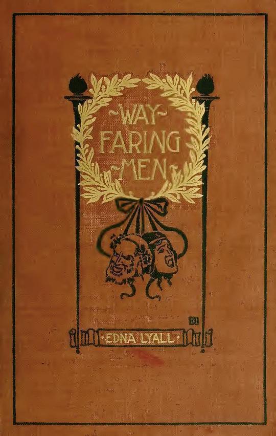 Wayfaring Men A Novel