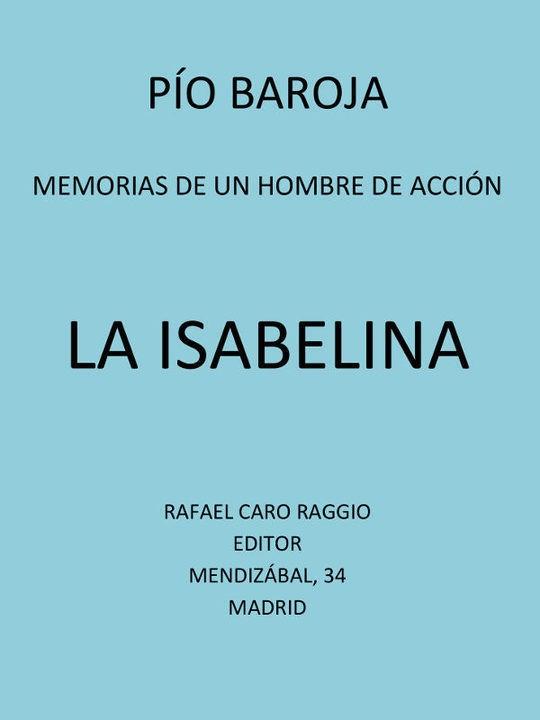 La Isabelina Memorias de un hombre de acción, tomo 10