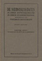 Die Naturwissenschaften in ihrer Entwicklung und in ihrem Zusammenhange, II. Band Von Galilei bis zur Mitte des XVIII. Jahrhunderts