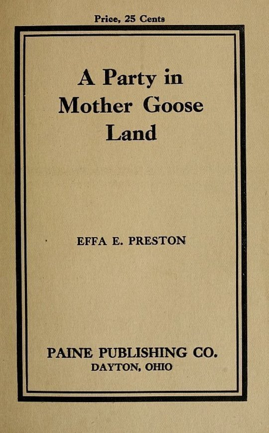 A Party in Mother Goose Land A One Act Play for Primary Children