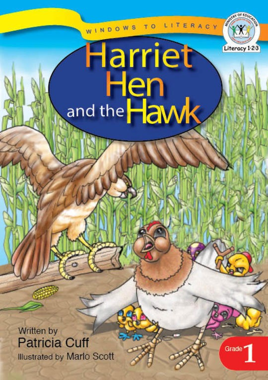 Harriet Hen and the Hawk