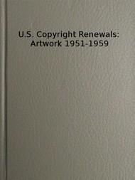 Copyright Renewals: Artwork 1951-1959 Catalog of Copyright Entries