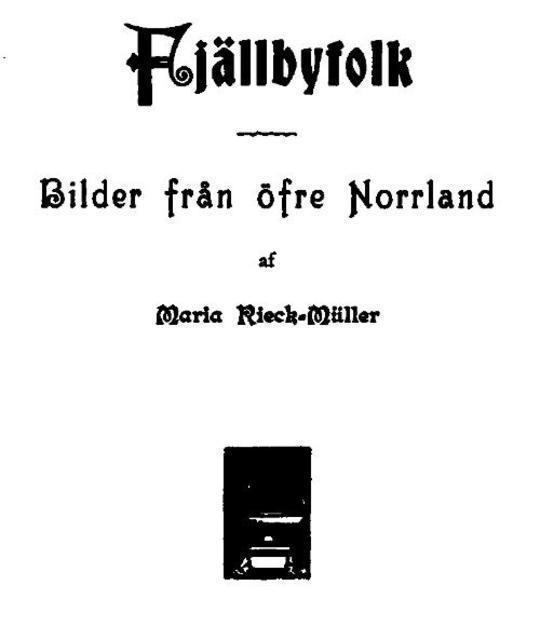 Fjällbyfolk Bilder från öfre Norrland