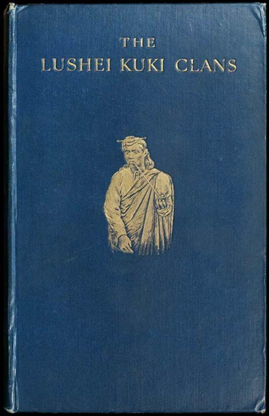 The Lushei Kuki Clans J. Shakespear